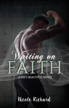 Waiting on Faith (She's Beautiful, #2)