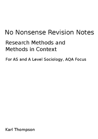 Research Methods and Methods in Context Revision Notes for AS Level and A Level Sociology, AQA Focus
