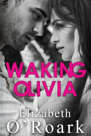 https://www.goodreads.com/book/show/29103642-waking-olivia
