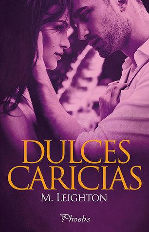 Dulces Caricias (Pretty, #2)
