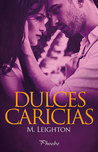 Dulces Caricias by Michelle Leighton