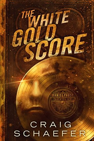 The White Gold Score (Daniel Faust, #1.5)