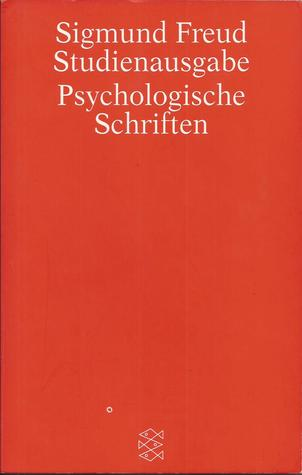 Psychologische Schriften (Studienausgabe, #4)
