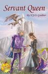 Servant Queen (Tales of Asculum, #3)