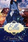 Ella by Caroline Lee