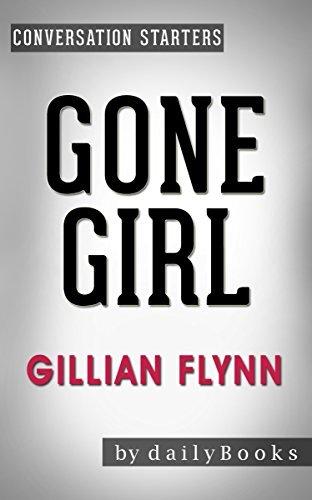 Gone Girl: A Novel by Gillian Flynn | Conversation Starters