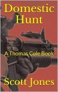 Domestic Hunt (Thomas Cole Book 4)