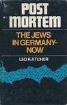 Post Mortem: The Jews In Germany-Now