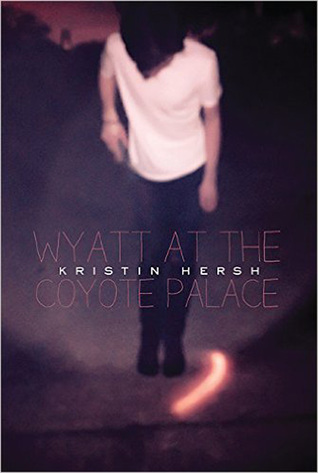 Wyatt at the Coyote Palace by Kristin Hersh