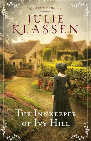 the innkeeper of ivy hill julie klassen
