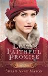 Love's Faithful Promise (Courage to Dream #3)