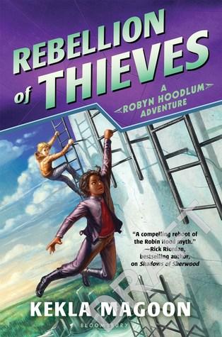 Rebellion of Thieves (Robyn Hoodlum, #2)