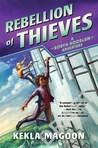 Rebellion of Thieves by Kekla Magoon