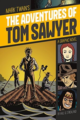 The Adventures of Tom Sawyer (Graphic Revolve: Common Core Editions)