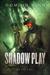 Shadow Play (Black Magic Outlaw, #2)