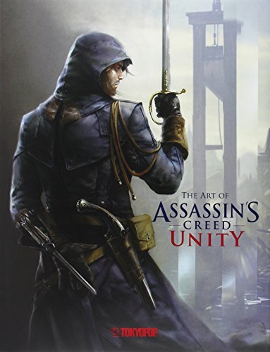 Assassin's Creed®: The Art of Assassin`s Creed® Unity