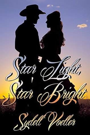 Star Light, Star Bright by Sydell Voeller