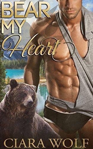 Bear My Heart: An Urban Fantasy Romance Novel
