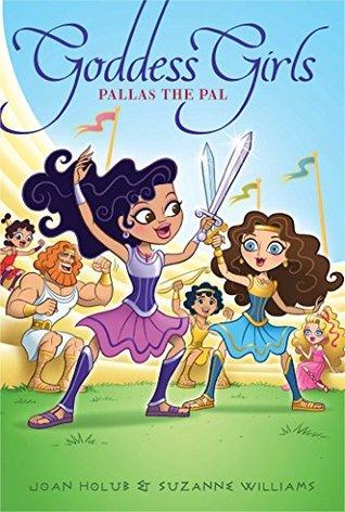 Pallas the Pal (Goddess Girls #21)