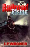 Railroad Rising: The Black Powder Rebellion