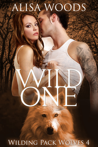 Wild One (Wilding Pack Wolves, #4)