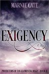 Exigency (Protectors of the Elemental Magic Book 2) Kindle Edition