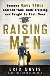 Raising Men: Less...