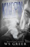 Kingpin (An Italian Mafia Romance Duet #1)
