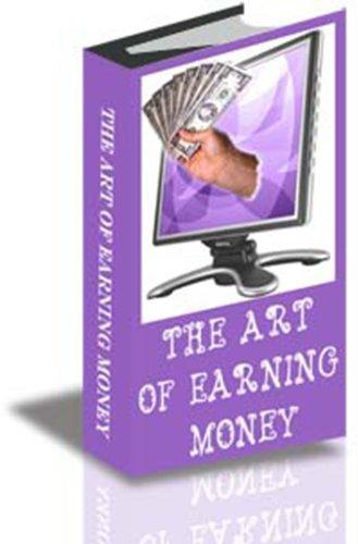 The Art of Earning Money