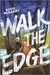 Walk the Edge (Thunder Road, #2) by Katie McGarry
