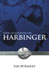 Harbinger by Ian  H. McKinley