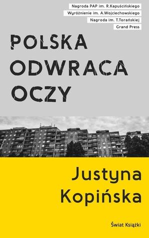 Polska odwraca oczy by Justyna Kopińska