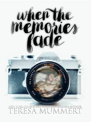 When the Memories Fade
