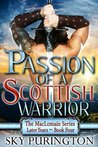 Passion of a Scottish Warrior by Sky Purington