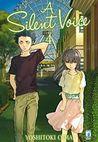 A Silent Voice, Vol. 4 [Koe no Katachi 4] by Yoshitoki Oima
