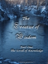 The Treatise of Wisdom, Part One: The Scroll of Knowledge (The Treatise of Wisdom #1)