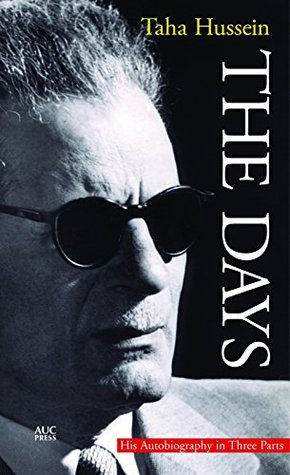 The Days: His Autobiography in Three Parts