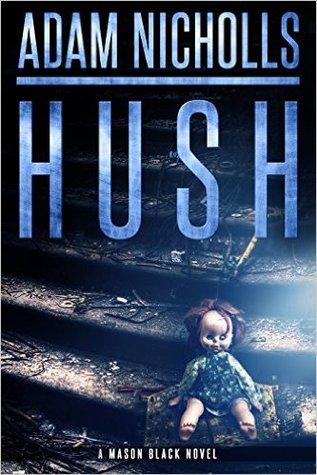 Hush (Mason Black, #1)