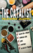 The Catalyst (Sydney Rye; Eliza Carlisle Mystery #1.5)