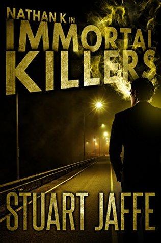 Immortal Killers (Nathan K Book 1)
