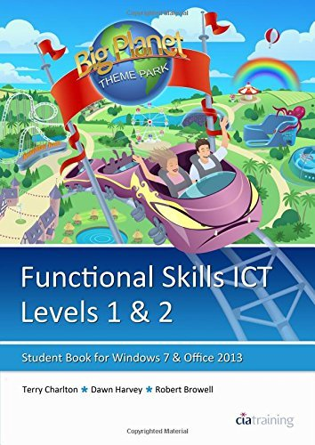 Functional Skills ICT Student Book for Levels 1 & 2 (Microsoft Windows 7 & Office 2013)
