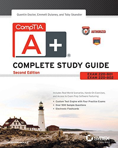 Comptia A+ Complete Study Guide: Exams 220-801, 220-802