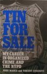 Tin for sale: A crooked cops' journey from the NYPD to the Mob