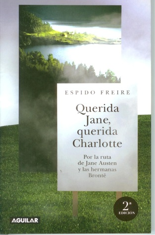 Querida Jane, querida Charlotte by Espido Freire