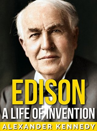 Edison: A Life of Invention | The True Story of Thomas Edison