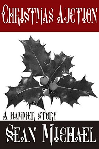 Christmas Auction: A Hammer Story (Hammer Club Book 11)