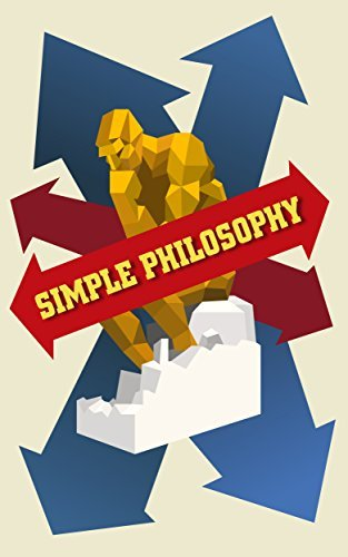 Simple Philosophy: Philosophy made simple!