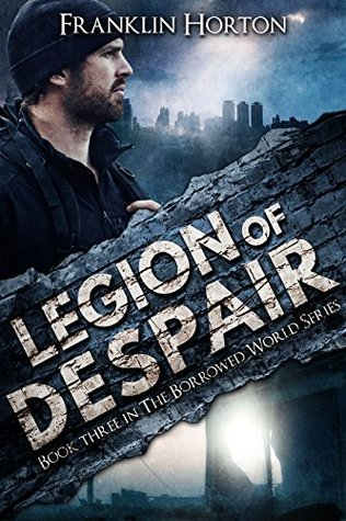 Legion of Despair by Franklin Horton