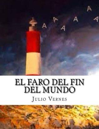 Ebook El Faro del fin del mundo by Jules Verne read!
