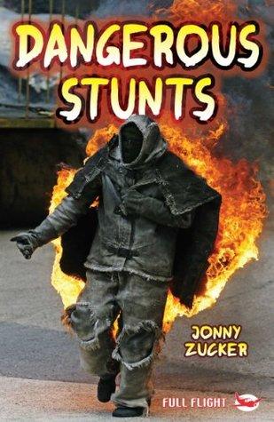 Dangerous Stunts (Full Flight Non-fiction Book 8)